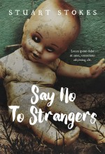 Say No To Strangers – Mystery Book Cover For Sale