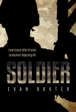 Soldier – Thriller Book Cover For Sale