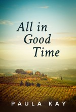 All in Good Time by Paula Kay