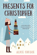 Presents for Christopher Premade Book Cover