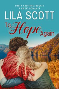 To Hope Again by Lila Scott