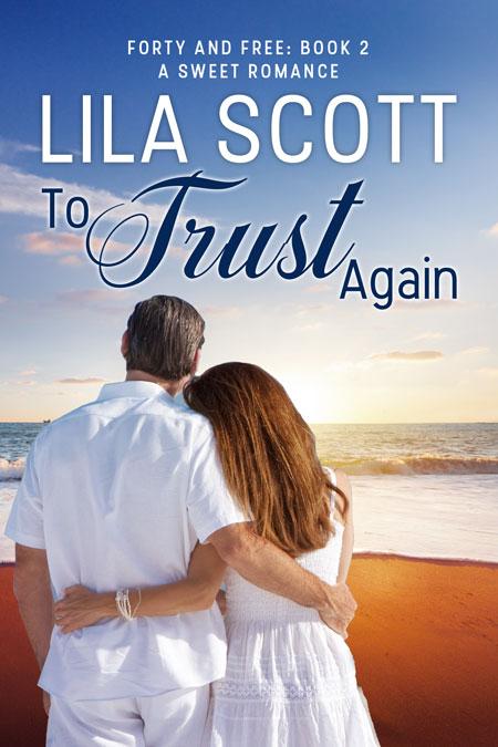 To Trust Again by Lillianna Blake & Maci Grant