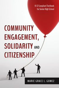 Community Engagement, Solidarity and Citizenship by Marie Grace L. Gomez