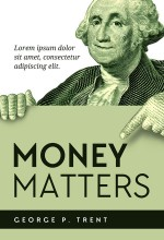 Money Matters – Finance Pre-made Book Cover For Sale @ Beetiful Book Covers