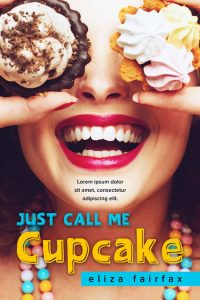 Just Call Me Cupcake - Chick-lit Premade Book Cover For Sale @ Beetiful Book Covers