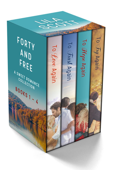 Forty and Free: A Sweet Romance Series Bundle Books 1 - 4 by Lila Scott