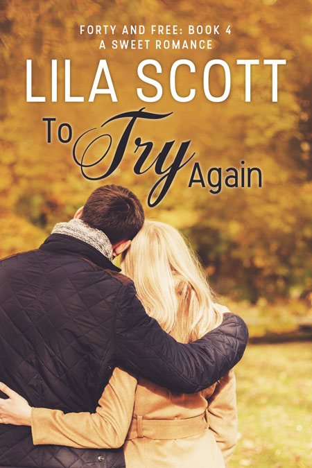 To Try Again by Lila Scott