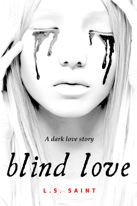 Blind Love by L.S. Saint
