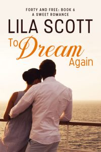 To Dream Again by Lila Scott