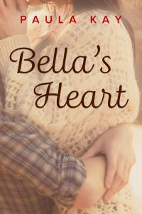Bella's Heart by Paula Kay
