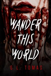 Wander This World by G.L. Thomas