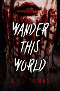Wander This World by G.L. Thomas