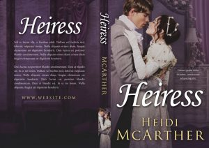 Heiress - Historical Romance Premade Book Cover For Sale @ Beetiful Book Covers