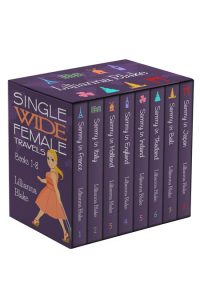 Single Wide Female Travels Bundle: Books 1-8 by Lillianna Blake