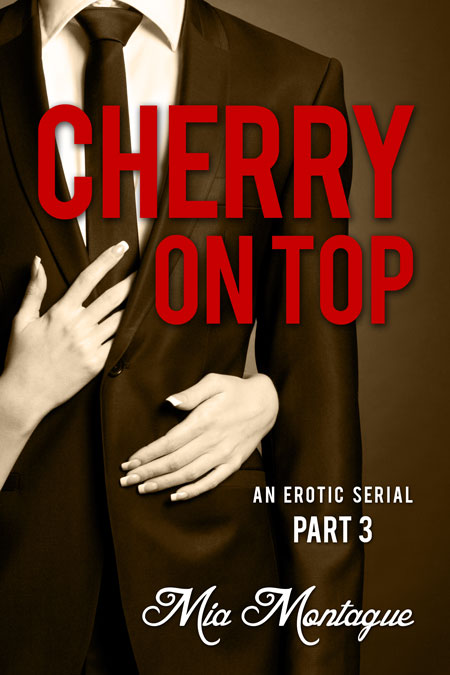 Cherry On Top by Mia Montague