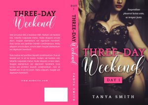Three-Day Weekend - Erotic Romance Series Premade Book Covers For Sale - Beetiful