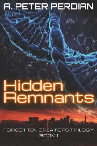 Hidden Remnants by A. Peter Perdian