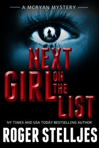 Next Girl on the List by Roger Stelljes