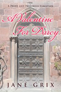 A Valentine For Darcy by Jane Grix