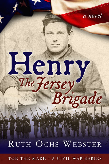 Henry: The Jersey Brigade by Ruth Ochs Webster