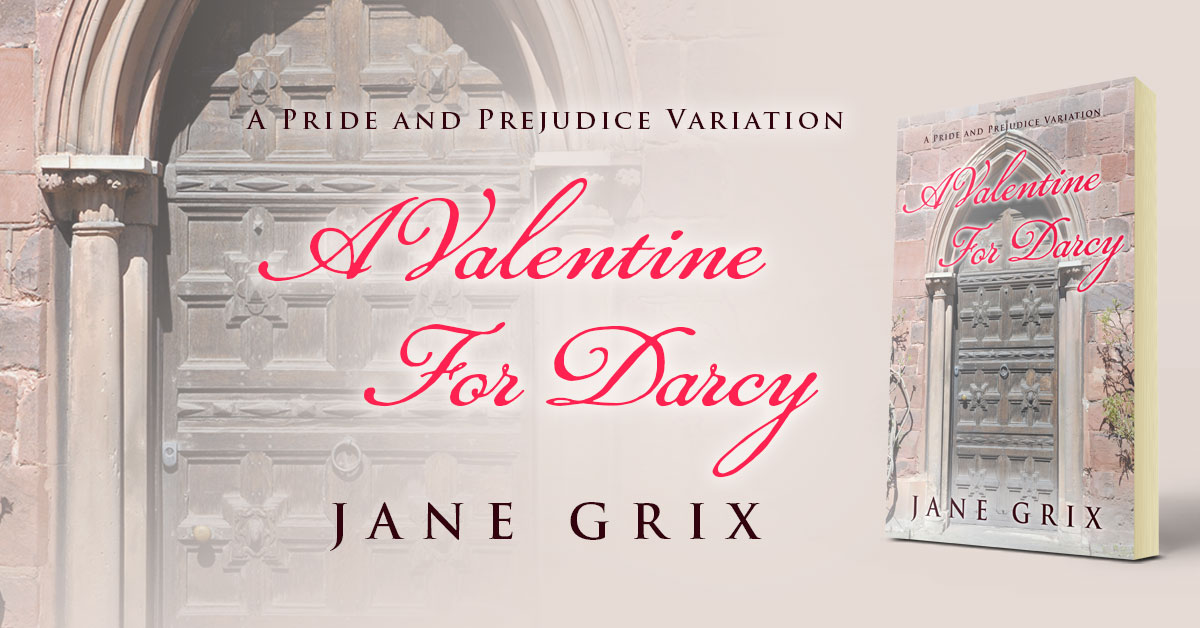 Showcase Spotlight: A Valentine For Darcy by Jane Grix