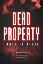 Dead Property – Horror Premade Book Cover For Sale @ Beetiful Book Covers