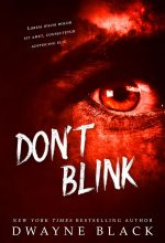 Don't Blink – Horror / Thriller Premade Book Cover For Sale @ Beetiful Book Covers