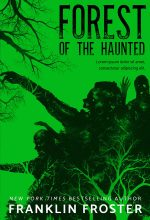 Forest of the Haunted – Horror Premade Book Cover For Sale @ Beetiful Book Covers