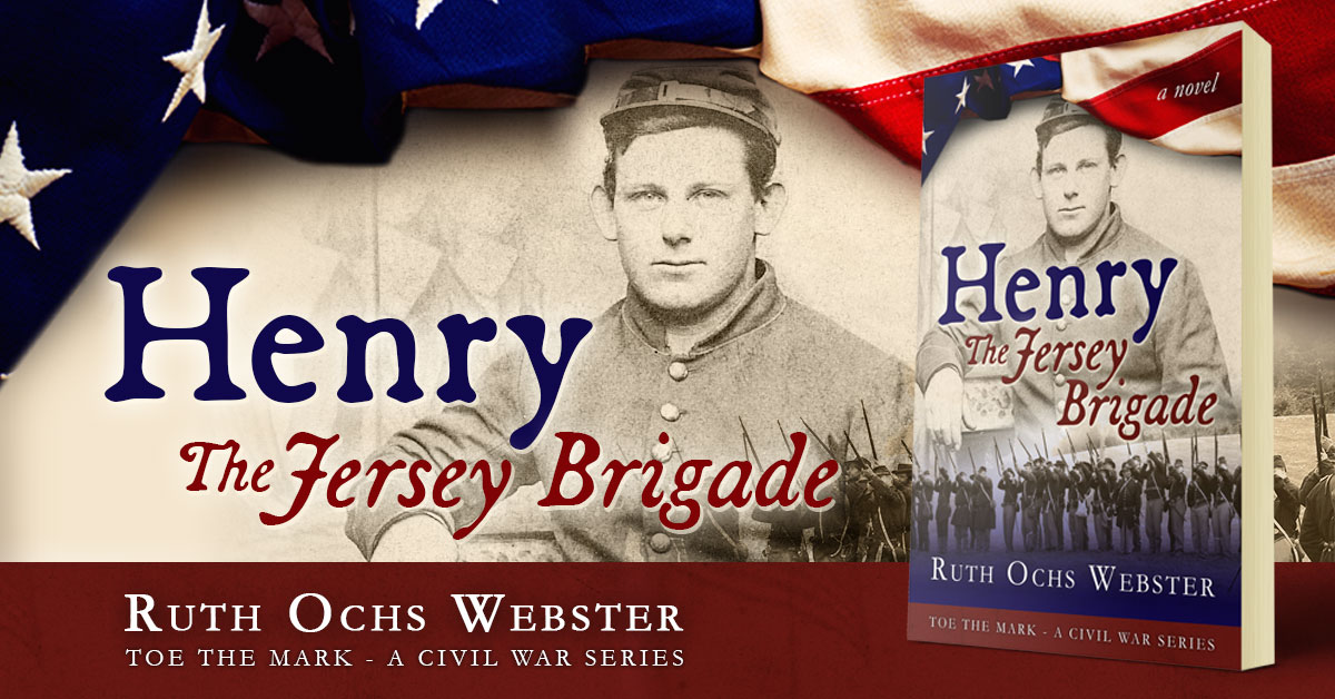 Henry: The Jersey Brigade by Ruth Ochs Webster