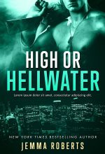 High or Hellwater – Action / Romantic Suspense Premade Book Cover For Sale @ Beetiful Book Covers