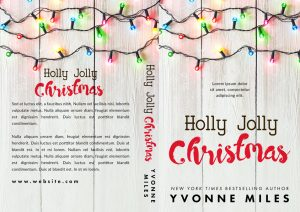 Holly Jolly Christmas - Christmas Romance Premade Book Cover For Sale @ Beetiful Book Covers
