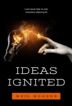 Ideas Ignited – Non-fiction Premade Book Cover For Sale @ Beetiful Book Covers