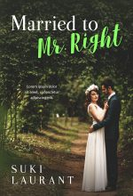 Married to Mr. Right – Romance Premade Book Cover For Sale @ Beetiful Book Covers