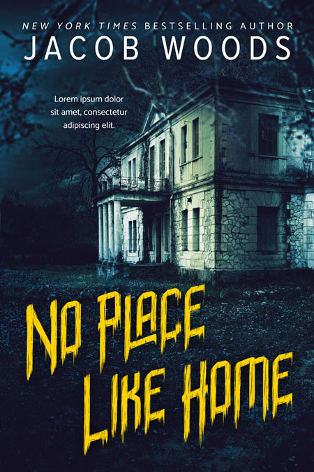 No Place Like Home - Horror / Thriller Premade Book Cover For Sale @ Beetiful Book Covers