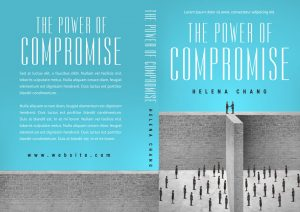 The Power of Compromise - Business Pre-made Book Cover For Sale @ Beetiful Book Covers