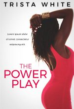 The Power Play – African-American Premade Book Cover For Sale @ Beetiful Book Covers
