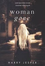 Woman Gone – Mystery / Psychological Thriller Premade Book Cover For Sale @ Beetiful Book Covers