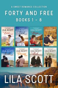 Forty and Free: Books 1 - 8 by Lila Scott