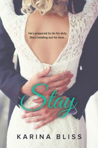Stay by Karina Bliss