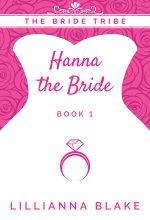Hanna the Bride by Lillianna Blake
