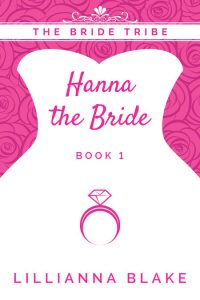 Hanna the Bride by Lillianna Blake