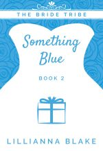 Something Blue by Lillianna Blake
