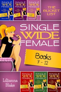 Single Wide Female: The Bucket List Bundle (Books 7-12) by Lillianna Blake