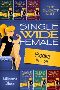 Single Wide Female: The Bucket List Bundle (Books 19-24) by Lillianna Blake