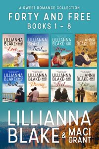 Forty and Free: Books 1 - 8 by Lillianna Blake & Maci Grant