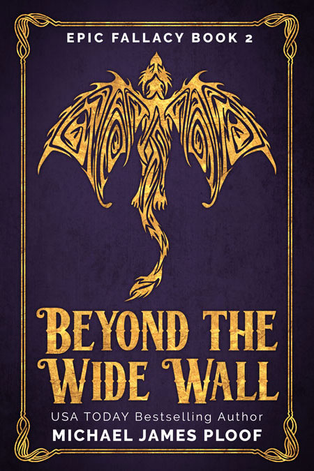 Beyond the Wide Wall by Michael James Ploof