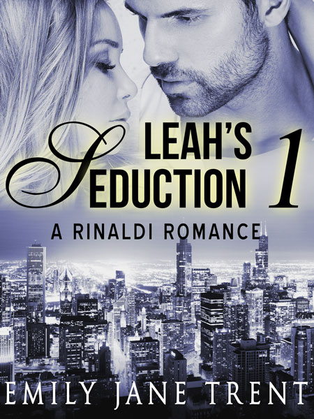 Leah's Seduction by Emily Jane Trent