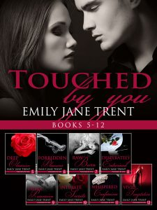 Touched By You: Books 5-12 by Emily Jane Trent