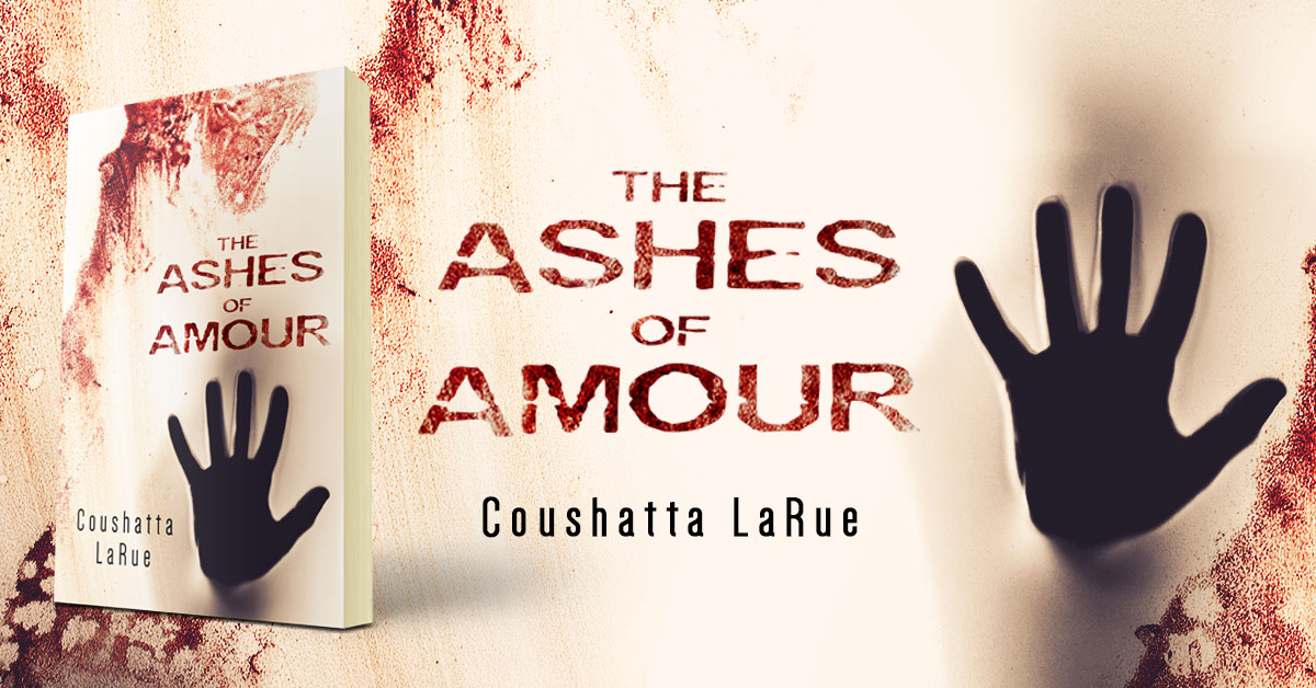 Showcase Spotlight: The Ashes of Amour by Coushatta LaRue