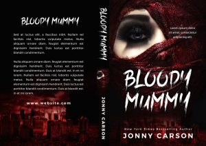 Bloody Mummy - Horror Premade Book Cover For Sale @ Beetiful Book Covers